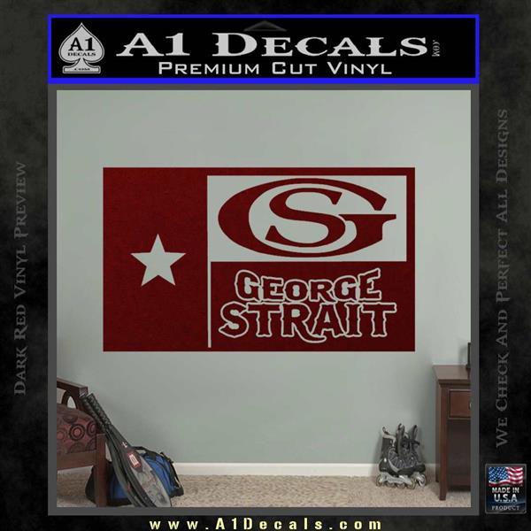George Strait Decal Sticker Texas Flag » A1 Decals