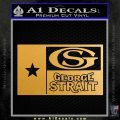 George Strait Decal Sticker Texas Flag Metallic Gold Vinyl Vinyl 120x120