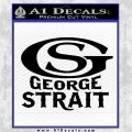 George Strait GS Rides Away Decal Sticker Black Logo Emblem 120x120