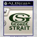 George Strait GS Rides Away Decal Sticker Dark Green Vinyl 120x120