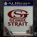 George Strait GS Rides Away Decal Sticker Dark Red Vinyl 120x120