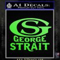 George Strait GS Rides Away Decal Sticker Lime Green Vinyl 120x120