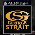 George Strait GS Rides Away Decal Sticker Metallic Gold Vinyl Vinyl 120x120