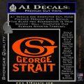 George Strait GS Rides Away Decal Sticker Orange Vinyl Emblem 120x120