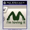Im Loving It Decal Sticker Dark Green Vinyl 120x120