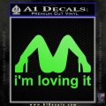 Im Loving It Decal Sticker Lime Green Vinyl 120x120