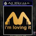 Im Loving It Decal Sticker Metallic Gold Vinyl Vinyl 120x120