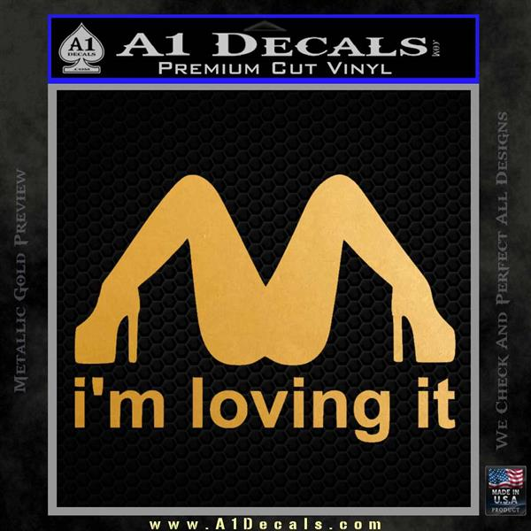 Im Loving It Decal Sticker Metallic Gold Vinyl Vinyl