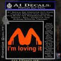 Im Loving It Decal Sticker Orange Vinyl Emblem 120x120