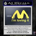 Im Loving It Decal Sticker Yelllow Vinyl 120x120
