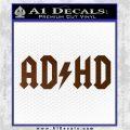ADHD ACDC Parody Decal Sticker Brown Vinyl 120x120