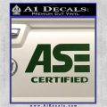 ASE Certified Mechanic ST Decal Sticker Dark Green Vinyl 120x120