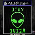 Alien Stay Weird Decal Sticker Lime Green Vinyl 120x120