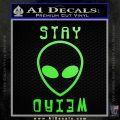 Alien Stay Weird Decal Sticker Lime Green Vinyl 120x120
