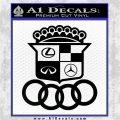 Audi Infinity Lexus Mercedes Cadillac BMW Decal Sticker Mashup Black Logo Emblem 120x120