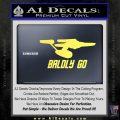 Baldly Go USS Enterprise Decal Sticker Yelllow Vinyl 120x120