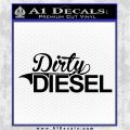 Dirty Diesel Decal Sticker Black Logo Emblem 120x120