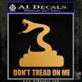 Dont Tread On Me D3 Decal Sticker Metallic Gold Vinyl 120x120