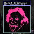Einstein Sticking Tongue Out Decal Sticker Hot Pink Vinyl 120x120