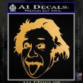 Einstein Sticking Tongue Out Decal Sticker Metallic Gold Vinyl 120x120