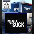 Embrace The Suck Decal Sticker Military White Emblem 120x120