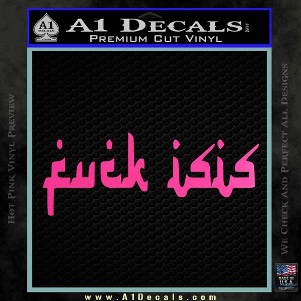 Fuck Isis Decal Sticker D1 187 A1 Decals