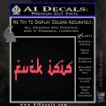 Fuck ISIS Decal Sticker D1 Pink Vinyl Emblem 120x120