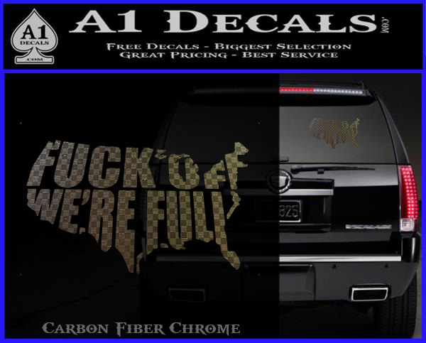 Fuck Off We Re Full Decal Sticker 187 A1 Decals