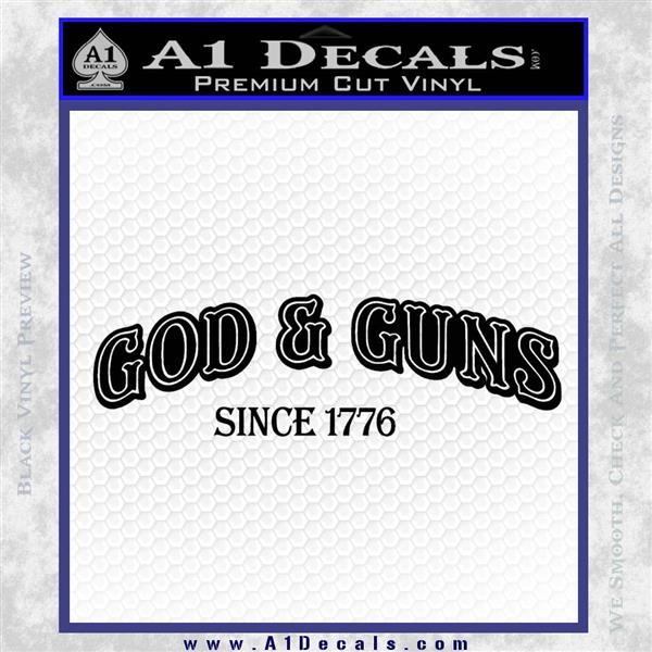 God Guns Since 1776 Decal Sticker Black Logo Emblem
