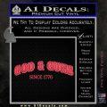 God Guns Since 1776 Decal Sticker Pink Vinyl Emblem 120x120