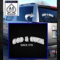 God Guns Since 1776 Decal Sticker White Emblem 120x120