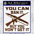 Gun Ban Decal Sticker SQ Brown Vinyl 120x120