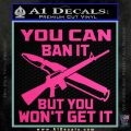 Gun Ban Decal Sticker SQ Hot Pink Vinyl 120x120