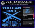 Gun Ban Decal Sticker SQ Light Blue Vinyl 120x97
