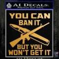 Gun Ban Decal Sticker SQ Metallic Gold Vinyl 120x120