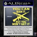 Gun Ban Decal Sticker SQ Yelllow Vinyl 120x120