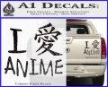 I Love Anime Vinyl Decal Sticker Carbon Fiber Black 120x97