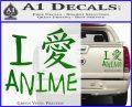 I Love Anime Vinyl Decal Sticker Green Vinyl 120x97