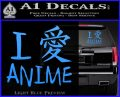 I Love Anime Vinyl Decal Sticker Light Blue Vinyl 120x97