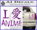 I Love Anime Vinyl Decal Sticker Purple Vinyl 120x97