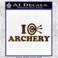 I Love Archery Decal Sticker Target Brown Vinyl 120x120