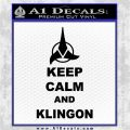 Keep Calm and Klingon Star Trek Decal Sticker Black Logo Emblem 120x120