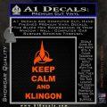 Keep Calm and Klingon Star Trek Decal Sticker Orange Vinyl Emblem 120x120