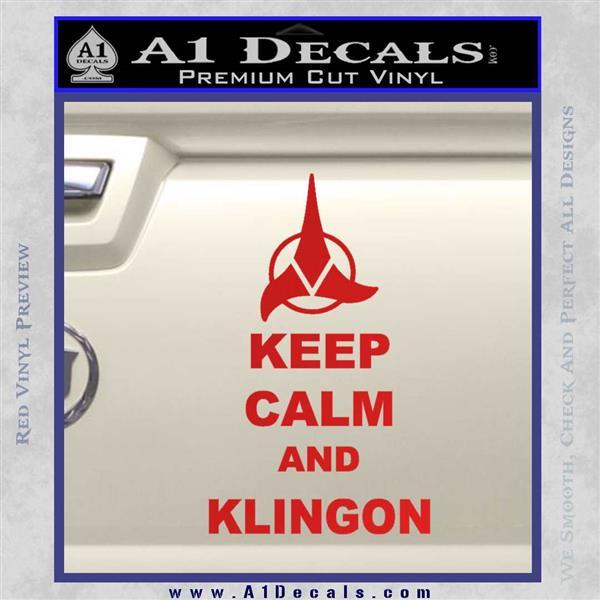 Keep Calm and Klingon Star Trek Decal Sticker Red Vinyl
