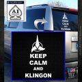 Keep Calm and Klingon Star Trek Decal Sticker White Emblem 120x120