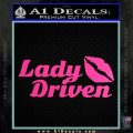 Lady Driven Decal Sticker Hot Pink Vinyl 120x120