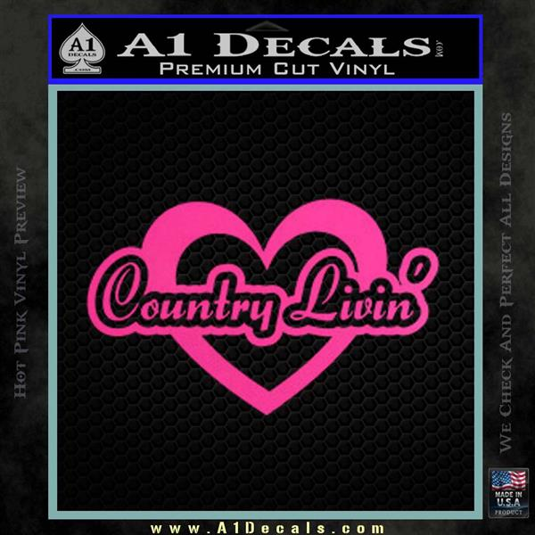 Love Country Living Decal Sticker Hot Pink Vinyl