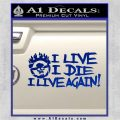 Mad Max Fury Road I Live Again Decal Sticker Blue Vinyl 120x120