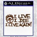 Mad Max Fury Road I Live Again Decal Sticker Brown Vinyl 120x120