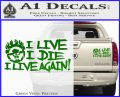 Mad Max Fury Road I Live Again Decal Sticker Green Vinyl 120x97